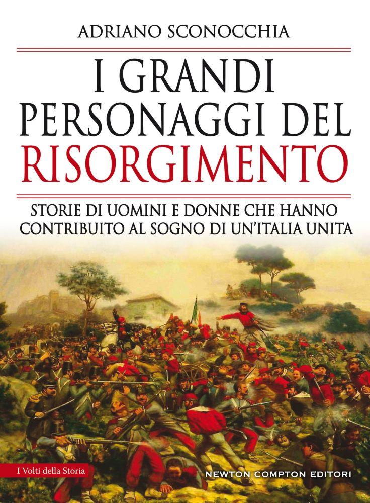 I grandi personaggi del Risorgimento Book Cover