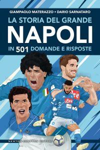La storia del grande Napoli in 501 domande e risposte Book Cover