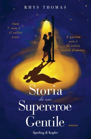 Storia di un supereroe gentile Book Cover