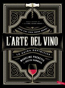L'arte del vino. La guida definitiva Book Cover