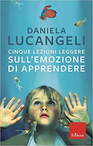 Cinque lezioni leggere sull'emozione di apprendere Book Cover