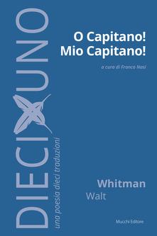 O capitano! mio capitano! Book Cover
