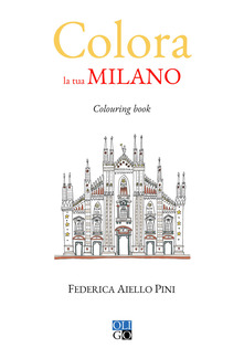 Colora la tua Milano. Colouring Book Book Cover