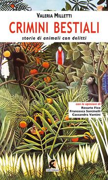 Crimini bestiali. Storie di animali con delitti Book Cover