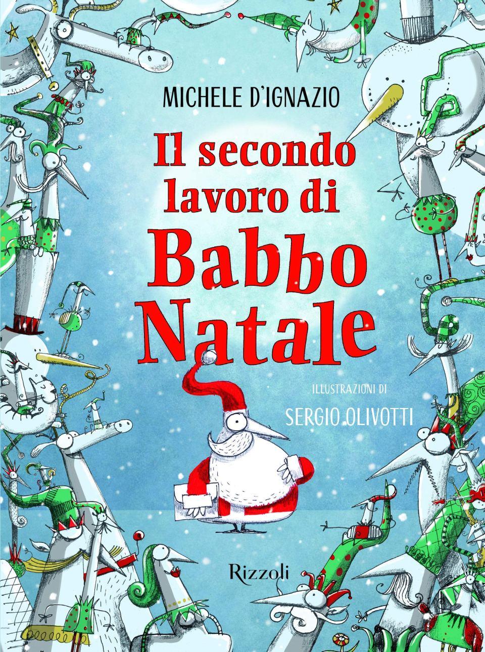 Il secondo lavoro di Babbo Natale Book Cover