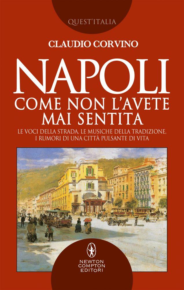 Napoli come non l'avete mai sentita Book Cover