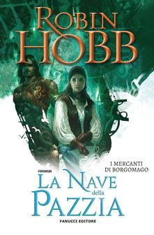La nave della pazzia Book Cover