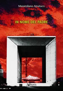 Nel nome del padre Book Cover
