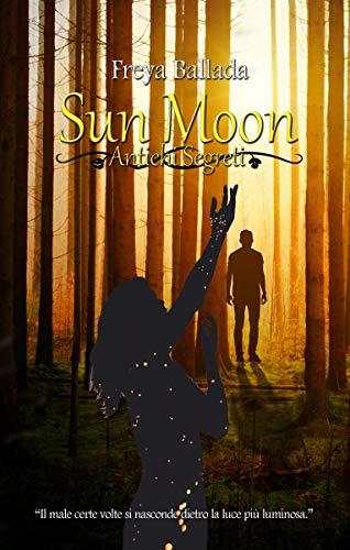 Sun moon- antichi segreti Book Cover