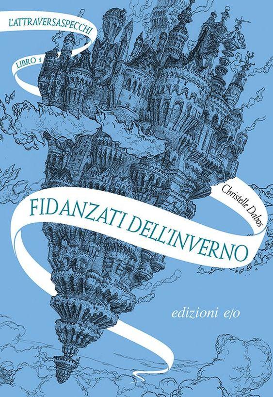 Fidanzati dell'inverno. L'Attraversaspecchi-1 Book Cover