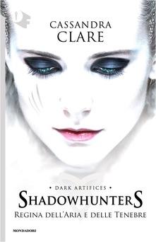 Shadowhunters: Regina dell'aria e delle tenebre Book Cover