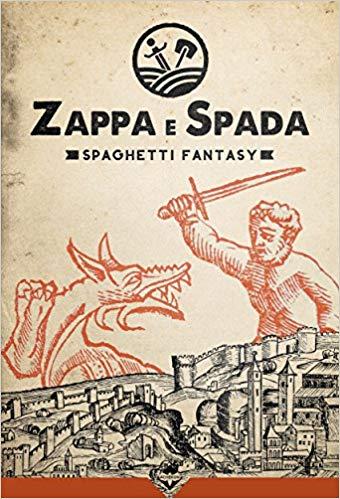 Zappa e Spada. Spaghetti Fantasy Book Cover