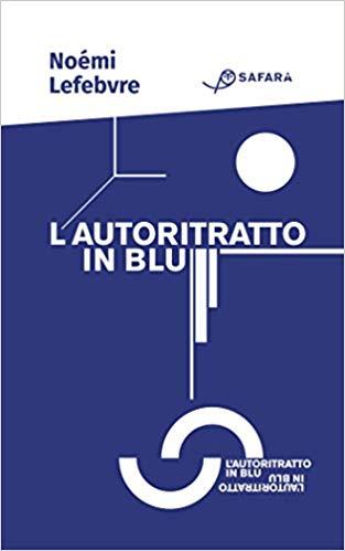 L'autoritratto in blu Book Cover