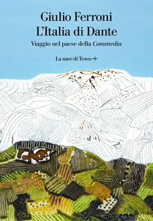 L'Italia di Dante. Viaggio nel paese della Commedia Book Cover