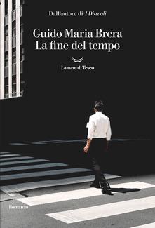 La fine del tempo Book Cover