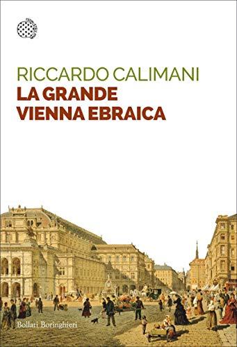 La grande Vienna ebraica Book Cover