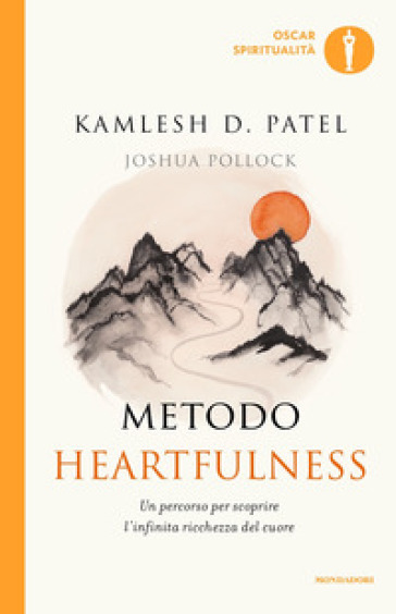 Metodo Heartfulness. Un percorso per scoprire l'infinita ricchezza del cuore Book Cover