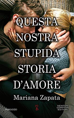 Questa nostra stupida storia d'amore Book Cover