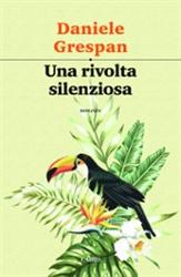 Una rivolta silenziosa Book Cover
