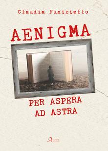 Aenigma. Per Aspera ad astra Book Cover