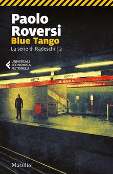 Blue tango. Un'indagine di Enrico Radeschi Book Cover