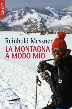 La montagna a modo mio Book Cover