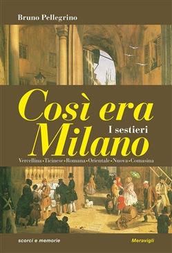 Così era Milano. I sestieri Book Cover