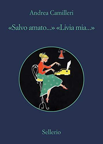 """""""Salvo amato"""" """"Livia mia"""" Book Cover"""