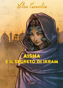 Aisha e il segreto di Ikram Book Cover