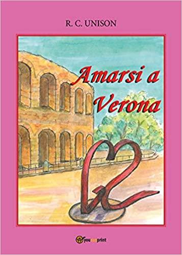 Amarsi a Verona Book Cover