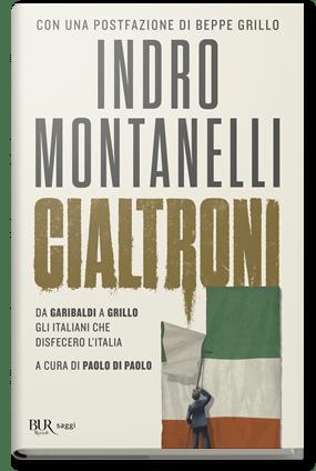 Cialtroni. Da Garibaldi a Grillo gli italiani che disfecero l'Italia Book Cover