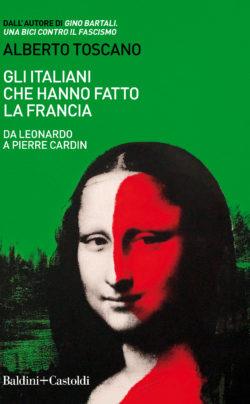 Gli Italiani che hanno fatto la Francia Book Cover