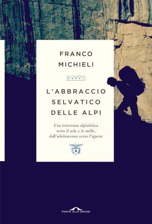 L'abbraccio selvatico alle Alpi Book Cover