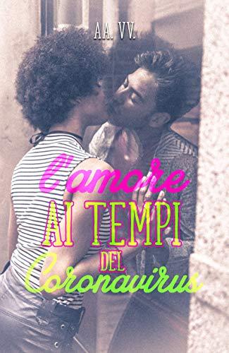 L'amore ai tempi del coronavirus Book Cover