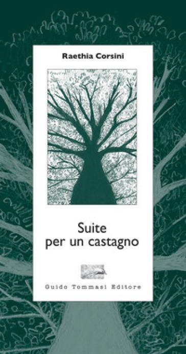 Suite per un castagno Book Cover