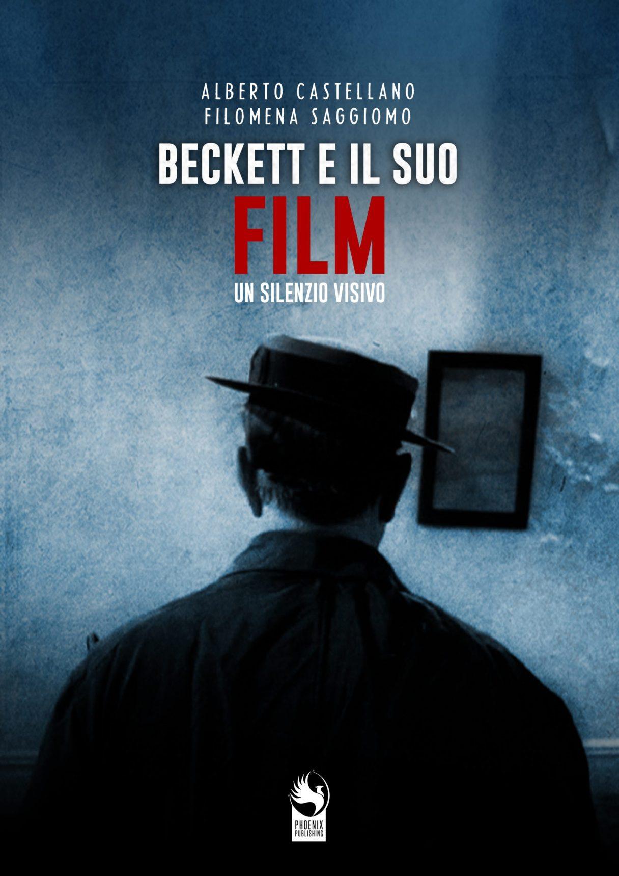 Beckett e il suo Film. Un silenzio visivo Book Cover