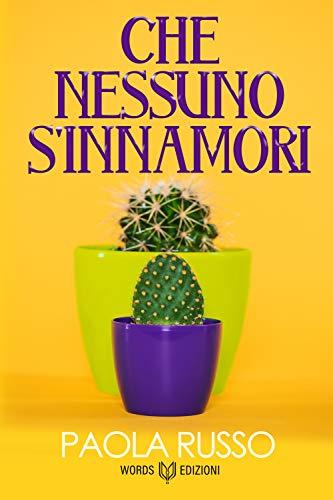 Che nessuno s'innamori Book Cover