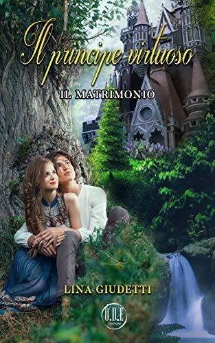 Il principe virtuoso: il matrimonio Book Cover