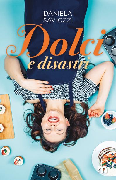 Dolci e disastri Book Cover