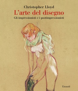 L'arte del disegno. Gli impressionisti e i postimpressionisti Book Cover