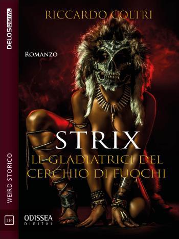 Strix - Le gladiatrici del cerchio di fuochi Book Cover