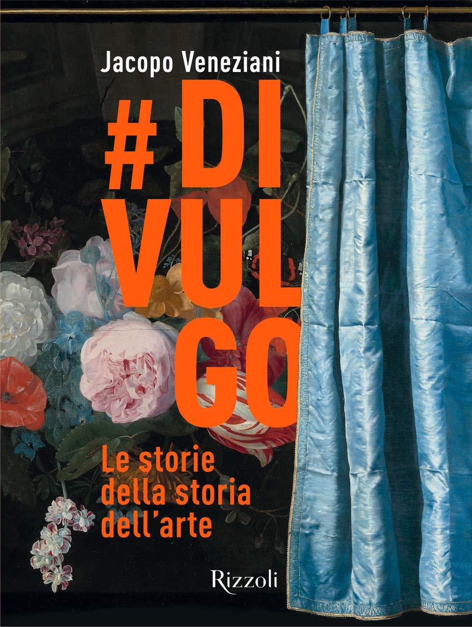 #Divulgo. Le storie della storia dell'arte Book Cover