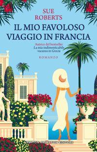 Il mio favoloso viaggio in Francia Book Cover