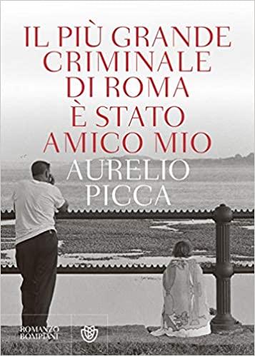 Il più grande criminale è stato amico mio Book Cover