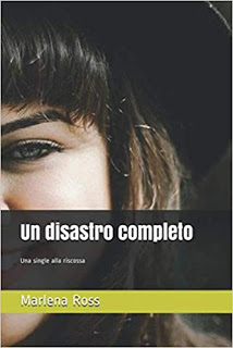 Un disastro completo: Una single alla riscossa Book Cover