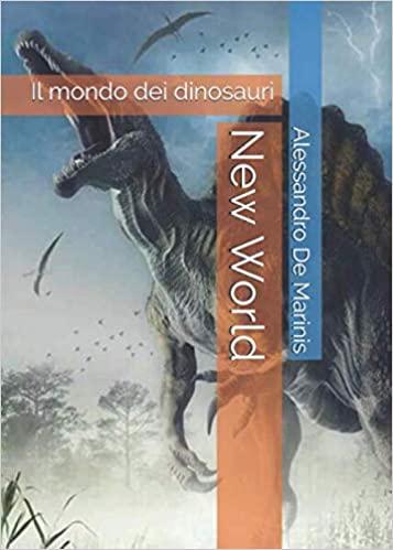 New World: il Mondo dei Dinosauri Book Cover
