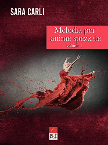 Melodia per anime spezzate Book Cover
