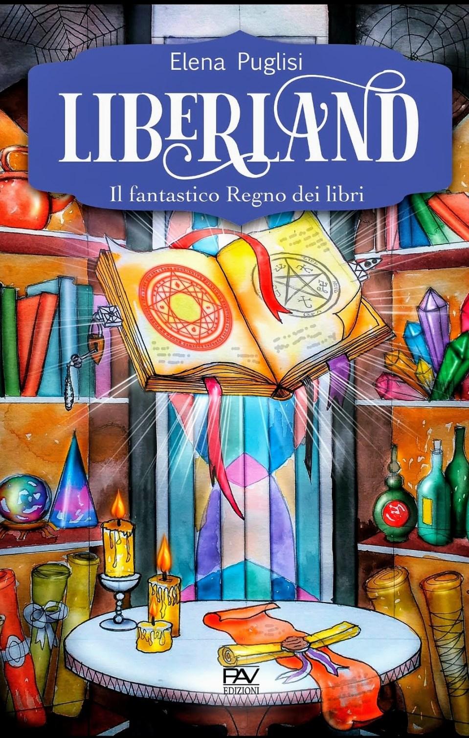 Liberland. Il fantastico Regno dei libri Book Cover