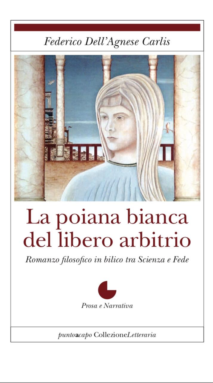 La poiana bianca del libero arbitrio Book Cover