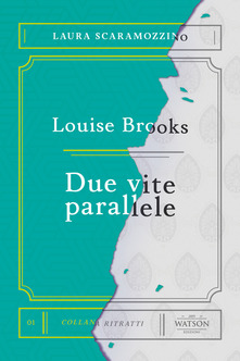 Louise Brooks. De vite parallele Book Cover
